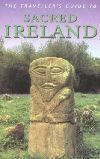 The Traveller's Guide to Sacred Ireland