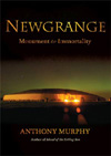 Newgrange: Monument to Immortality