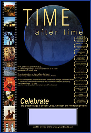 Time After Time - Three Cultures Celebrated in a film of Song and Story