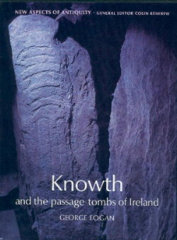 Knowth and the passage-tombs of Ireland - New Aspects of Antiquity series